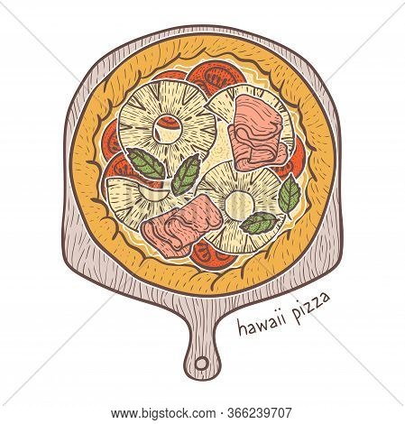 Hawaii Pizza With Parma Ham And Pineapple Sketching Illustration