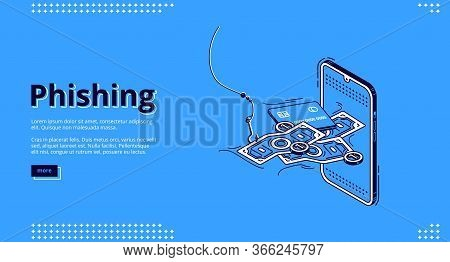 Phishing Isometric Landing Page. Fishing Hook Catch And Throw Money Bill From Smartphone Screen. Sca