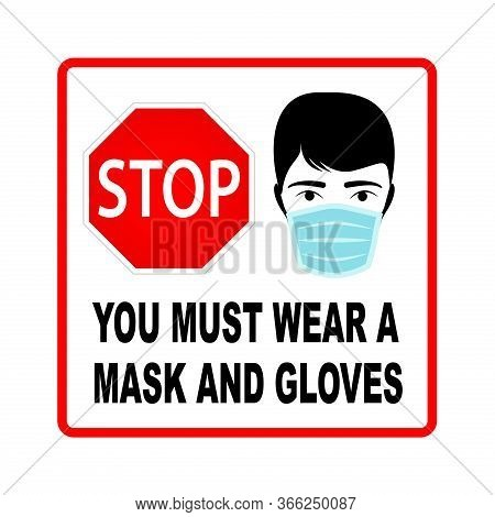 You Must Wear A Mask And Gloves Stop Sign, Vector Design