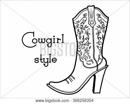 Cowgirl Boot With Floral Pattern And Text. Ladies Cowboy Vector Boot Illustration Isolated On White