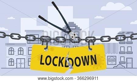 Bolt Cutter Cutting Lockdown Chain Barrier Over City. Stock Vector Illustration Of Open Lockdown.