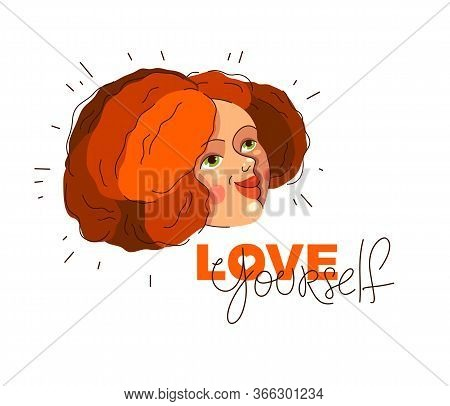 Love Yourself Vector Concept, Portrait Of Cute Attractive Woman And Lettering, Be Selfish, Accept Yo