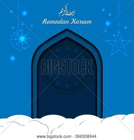 Ramadan Kareem Background. Paper Cut Vector Illustration With Star ,moon And Mandala. Festive Ramada