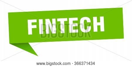 Fintech Speech Bubble. Fintech Ribbon Sign. Fintech Banner