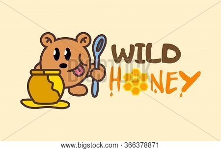 Funny Cute Cartoon Teddy Bear Holds A Spoon And Wants To Eat Honey. Honey Teddy Logo Cartoon Charact