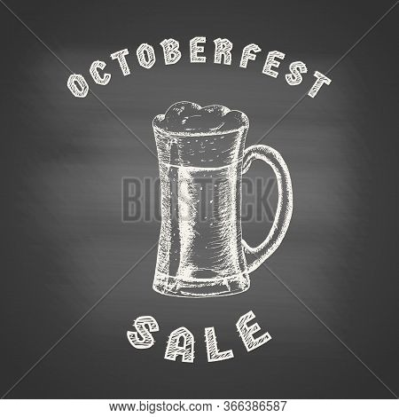 Octoberfest Sale - Chalk Drawing Of A Glass Mug With Beer And Beer Foam Overflowing Over The Edge On