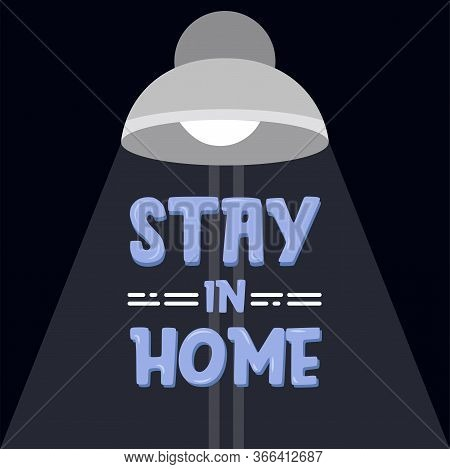 Stay In Home Poster. Lantern With Text - Vector