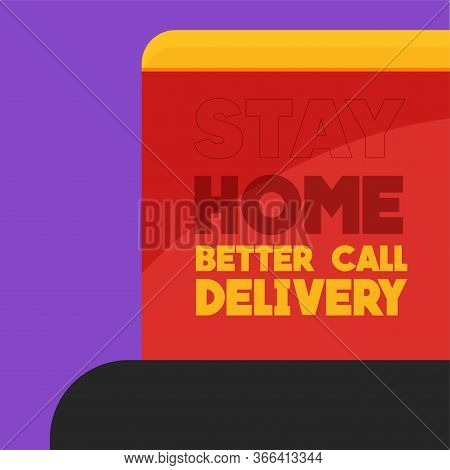 Stay In Home Poster. Delivery Box - Vector