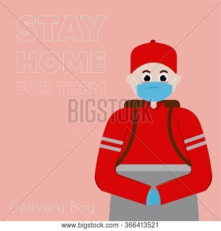 Stay In Home Poster. Delivery Man Cartoon - Vector