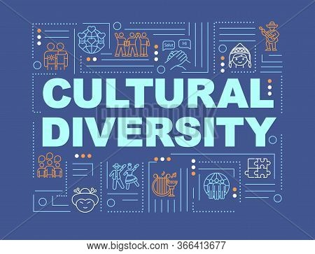 Multiculturalism Word Concepts Banner. Cultural Diversity. International Community. Infographics Wit