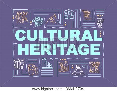 Culture And History Word Concepts Banner. Antique Artifact. Folklore And Customs. Infographics With