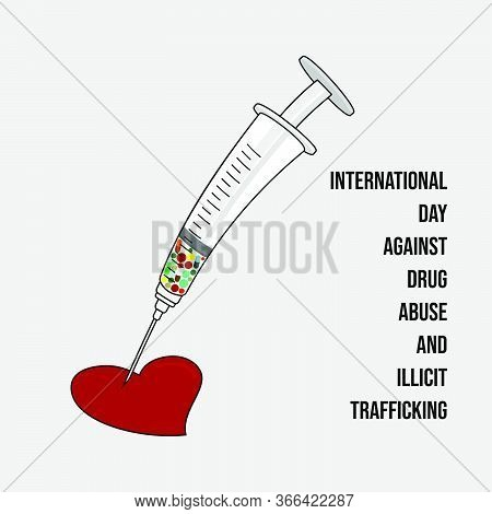 Vector Illustration For International Day Against Drug Abuse And Illicit Trafficking With Syringe An