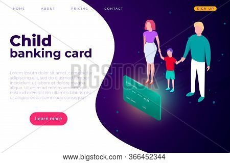 Child Banking Card, Website Online Banking Page Template. Landing Page Cover. The Family Came To The