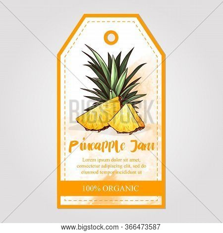 Label Or Sticker Design With Pineapple Illustration. Natural Pineapple Jam. For Natural Or Organic F