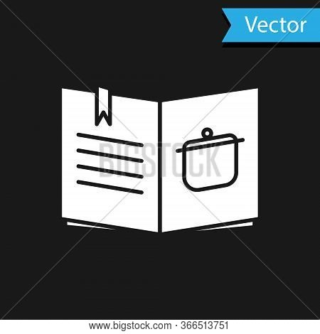 White Cookbook Icon Isolated On Black Background. Cooking Book Icon. Recipe Book. Fork And Knife Ico