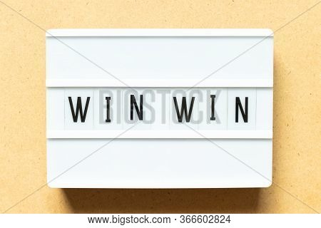 Lightbox With Word Win Win On Wood Background