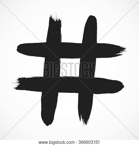 Hashtag Hand Drawn Brush Stroke Dirty Art Symbol Icon Sign Isolated On White Background. Black And W