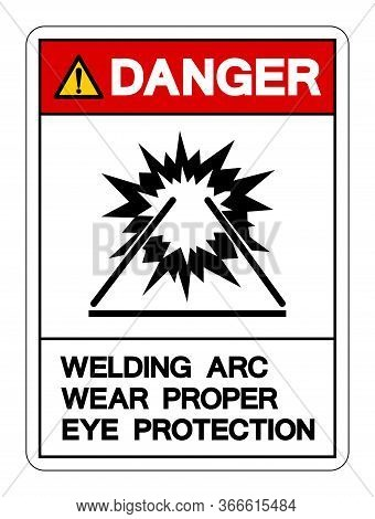 Danger Welding Arc Symbol Sign ,vector Illustration, Isolate On White Background Label. Eps10