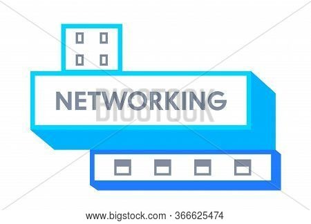 Networking Banner, Icon Or Badge With Typography And Abstract Design Element Isolated On White Backg