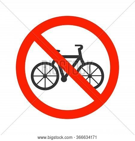 No Bike, No Bicycle Prohibition Sign Icon, Isolated On White Background.