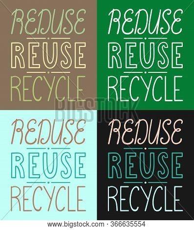 Reduse, Reuse, Recycle Handdrawn Letterings Set. Vector Illustration.