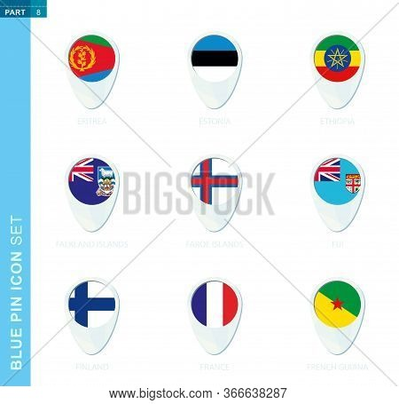 Pin Flag Set, Map Location Icon In Blue Colors With Flag Of Eritrea, Estonia, Ethiopia, Falkland Isl