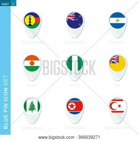 Pin Flag Set, Map Location Icon In Blue Colors With Flag Of New Caledonia, New Zealand, Nicaragua, N