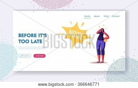 Female Character Suffering Of Noise Pollution Landing Page Template. Big City Social Problem Of Much