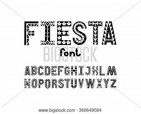 Fiesta Style Artisic Abc. Hand Drawn Ethnic Alphabet. Vector Letters With Decorative Elements.