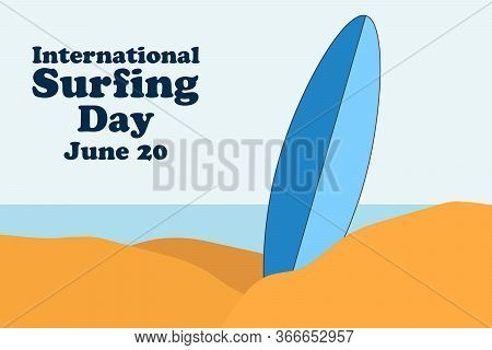 International Surfing Day. June 20. Holiday Concept. Template For Background, Banner, Card, Poster W