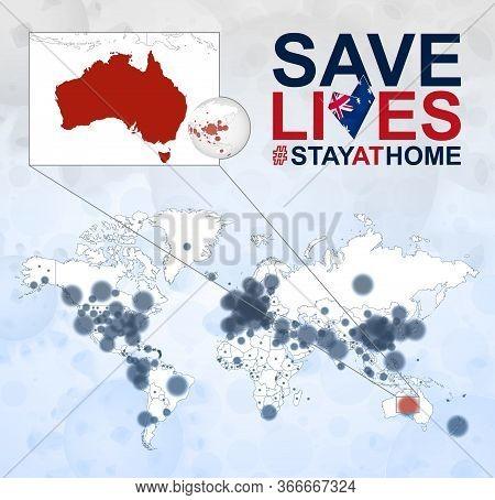 World Map With Cases Of Coronavirus Focus On Australia, Covid-19 Disease In Australia. Slogan Save L