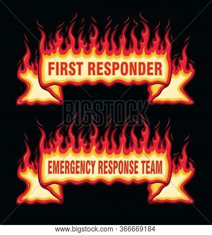 First Responder Fire Flame Banner Straight Scroll Is An Illustration Of An Straight Scroll Flaming F