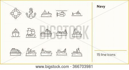 Navy Line Icon Set. Sea Transportation Concept. Vector Illustration Can Be Used For Topics Like Mari