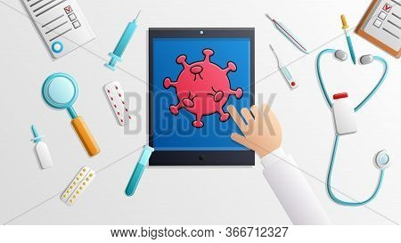 A Medical Doctor Presses A Digital Tablet With A Hand On A Digital Touchpad With The Pandemic Virus