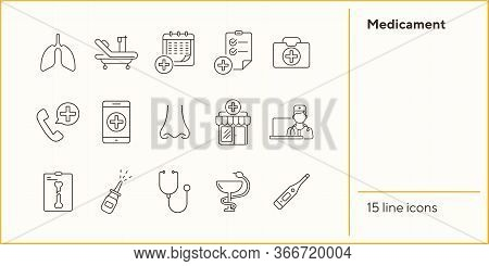 Medicament Icons. Set Of Line Icons. Drugstore, Ambulance Call, Medical Calendar. Medical Treatment