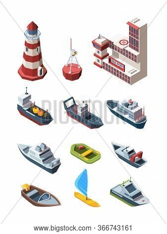 Sea Port Isometric Transport Set. Port Building Lighthouse Buoy Cargo Tanker Research Vessel, Rescue