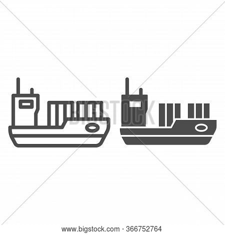Tanker Line And Solid Icon, Transport Symbol, Cargo Ship Vector Sign On White Background, Oil Tanker