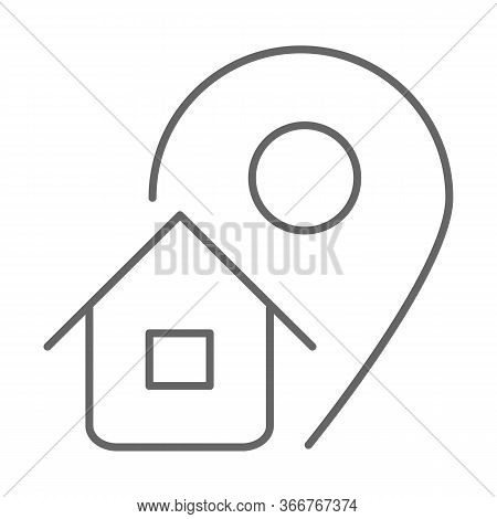 Address Thin Line Icon, Logistics Symbol, Map Pointer With House Vector Sign On White Background, Ho