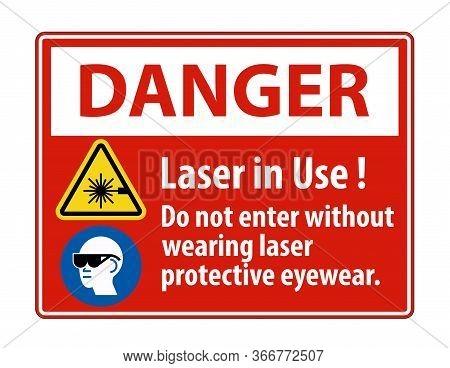 Danger Warning Ppe Safety Label,laser In Use Do Not Enter Without Wearing Laser Protective Eyewear