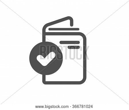 Verification Document Icon. Accepted Passport Sign. Approved Symbol. Classic Flat Style. Quality Des