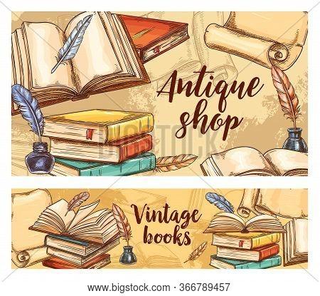 Antique Books Vector Sketch Banners. Vintage Bookshop Fair, Literature Festival, Rare And Old Book S