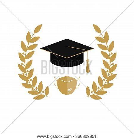 2020 Quarantine Extreme Graduation Party. Graduate Hat, Respirator And Laurel Wreath. Concept For Th