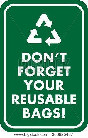 Reusable Bag Reminder Sign   Retail Business Signage