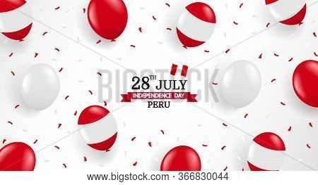 Vector Illustration Of Peru Independence Day. Background With Balloons And Confetti.