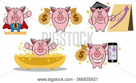 Piggy Bank In Various Action. Set Of Piggy Bank In Different Situations. Making Money Concept. Piggy