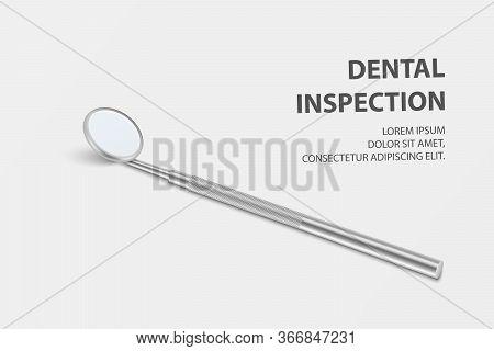 Dental Inspection Banner, Plackard. Vector 3d Realistic Dental Inspection Mirror For Teeth Closeup O