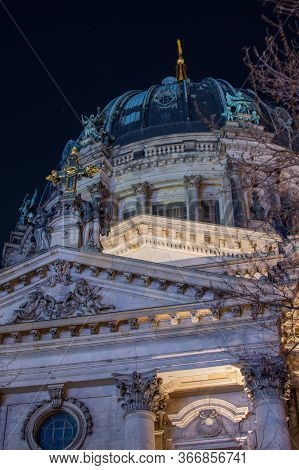 Berlin / Germany - February 13, 2017: Facade Details On The Berlin Cathedral (berliner Dom) At Night