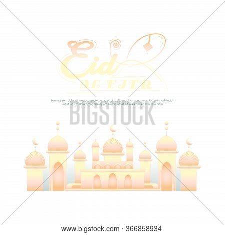 Elegant Eid Al Fitr Vector Illustration Design Template Isolated On White Background
