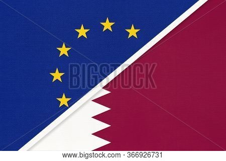 European Union Or Eu And State Of Qatar National Flag From Textile. Symbol Of The Council Of Europe