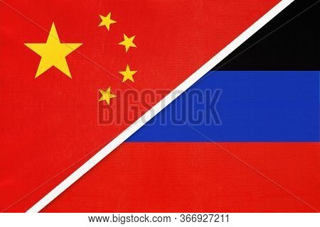 People's Republic Of China Or Prc And Donetsk Republic Or Dnr National Flag From Textile. Relationsh